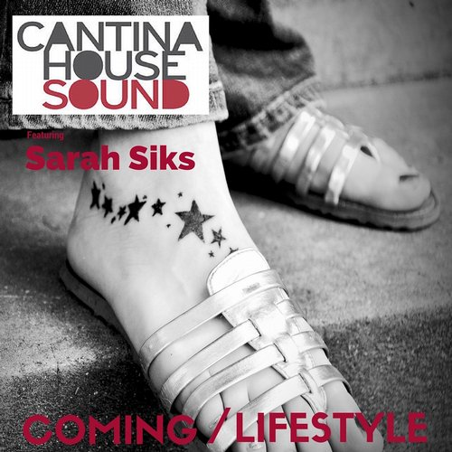 Cantina House Sound - Coming / Lifestyle [SSM 0554D]